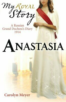 Anastasia (My Royal Story) by Meyer, Carolyn Paperback Book The Cheap Fast Free