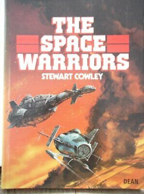 The Space Warriors by Cowley, Stewart Hardback Book The Cheap Fast Free Post