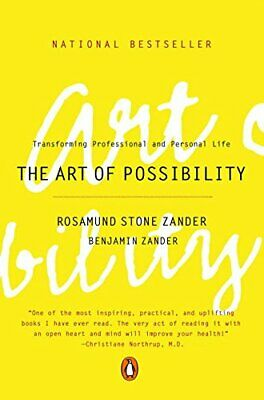 The Art of Possibility: Practices in Leadership... by Zander, Benjamin Paperback