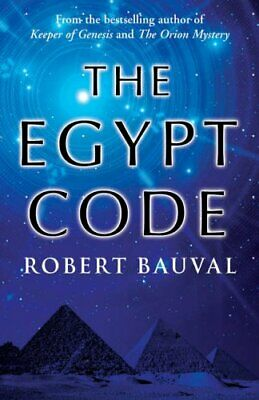 The Egypt Code by Bauval, Robert Hardback Book The Cheap Fast Free Post