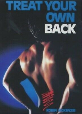 Treat Your Own Back, Robin McKenzie Paperback Book The Cheap Fast Free Post