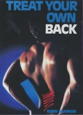 Treat Your Own Back by Robin McKenzie Paperback Book The Cheap Fast Free Post