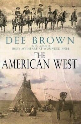The American West by Brown, Dee Paperback Book The Cheap Fast Free Post