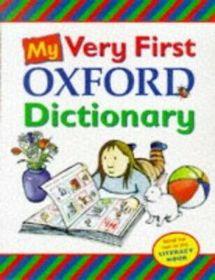 My Very First Oxford Dictionary, OUP Hardback Book The Cheap Fast Free Post