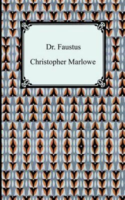 Dr. Faustus (Digireads.com Classic) by Marlowe, Christopher Paperback Book The