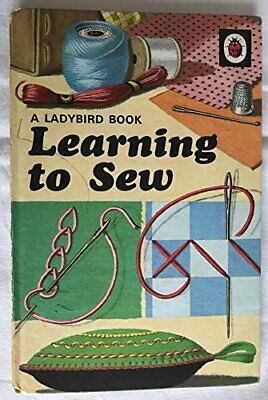 Learning to Sew (A ladybird book), Davis, Noreen Hardback Book The Cheap Fast