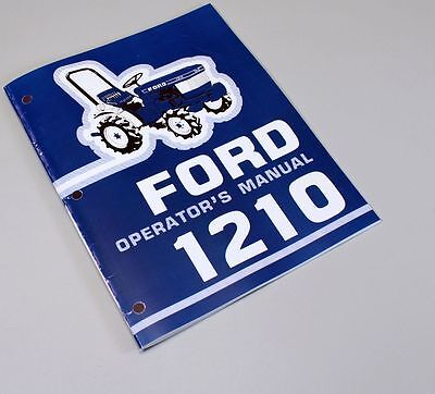Ford 1210 Tractor Owners Operators Manual Maintenance Diesel Operations Book