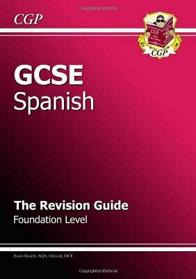GCSE Spanish Revision Guide - Foundation by CGP Books Paperback Book The Cheap