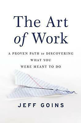 The Art of Work by Jeff Goins Paperback Book (English)