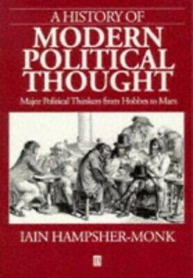 A History of Modern Political Thought: Major ... by Iain Hampsher-Monk Paperback