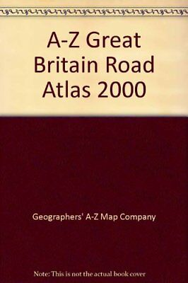 A-Z Great Britain Road Atlas 2000 by Geographers' A-Z Map Company Paperback The