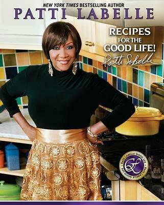 Recipes for the Good Life by Patti LaBelle Hardcover Book (English)