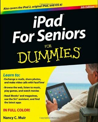 iPad for Seniors For Dummies by Muir, Nancy C. Book The Cheap Fast Free Post