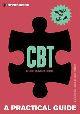 Introducing Cognitive Behavioural Therapy (CBT): A Pr... by Foreman, Elaine Iljo