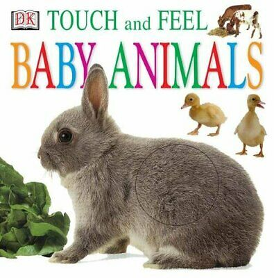 Baby Animals (DK Touch and Feel) by DK Board book Book The Cheap Fast Free Post