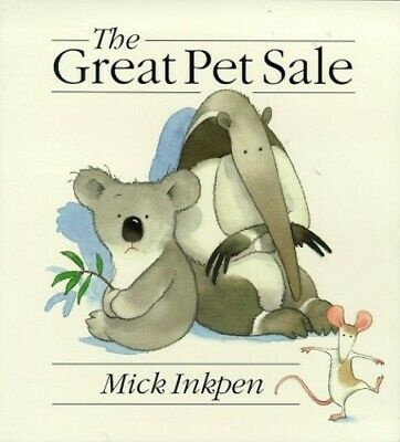 The Great Pet Sale, Inkpen, Mick Paperback Book The Cheap Fast Free Post