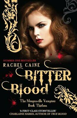Bitter Blood (Morganville Vampires), Rachel Caine Book The Cheap Fast Free Post