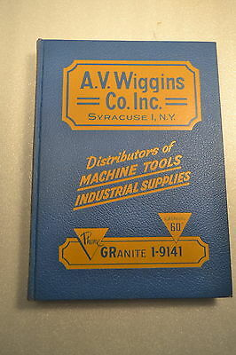 MINT A.V. WIGGINS Co. MACHINE TOOL & INDUSTRIAL SUPPLY CATALOG 60 1961 (JRW#086)
