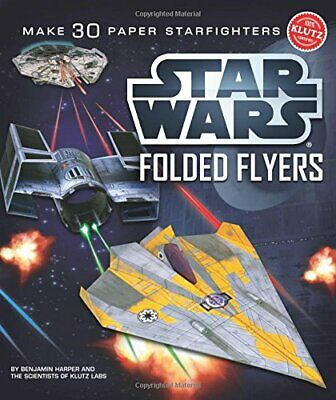 Star Wars Folded Flyers (Klutz) by Harper, Ben Book The Cheap Fast Free Post