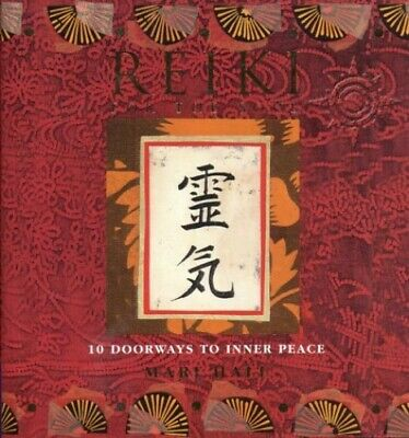 Reiki for the Soul: 10 doorways to inner peace by Hall, Mari Hardback Book The