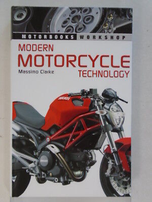 Modern Motorcycle Technology: How Every Part of Your Motorcycle Works (ISBN: 978