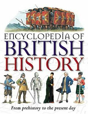 Encyclopedia of British History by Steele, Philip Hardback Book The Cheap Fast