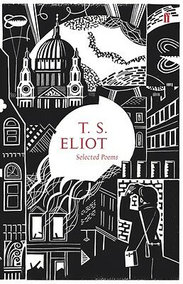 Selected Poems of T. S. Eliot (Faber 80th Anniversary Edition) (H. 9780571247059