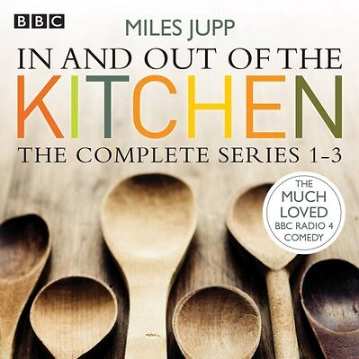 In and Out of the Kitchen: The Complete Series 1-3 (Audio CD), Ju. 9781910281062