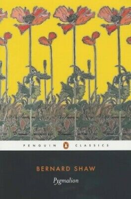 Pygmalion (Penguin Classics) by Shaw, George Bernard Paperback Book The Cheap