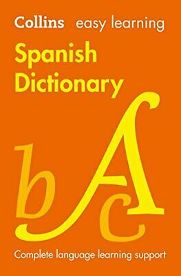 Easy Learning Spanish Dictionary (Collins Easy Learni... by Collins Dictionaries