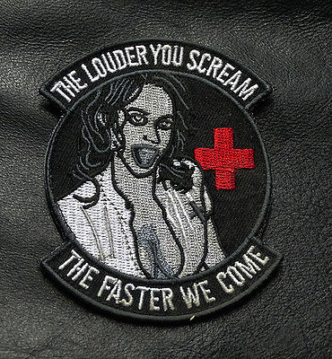 Louder you scream faster we come Military Morale MEDIC EMS HOOK 3.5 inch PATCH