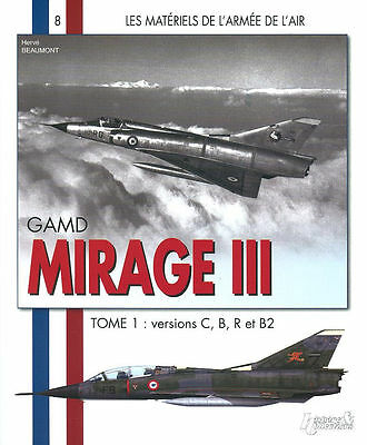 HISTOIRE & COLLECTIONS MIRAGE III FRENCH ARMEE de L AIR MARKINGS SQUADRONS ARMAM