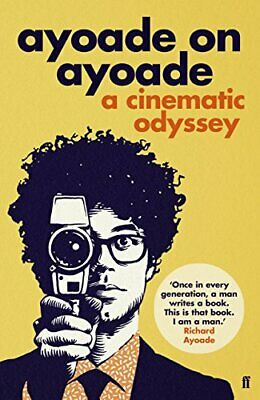 Ayoade on Ayoade, Ayoade, Richard Book The Cheap Fast Free Post