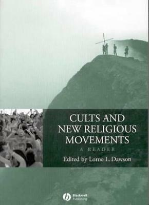 Cults and New Religious Movements By Lorne L Dawson