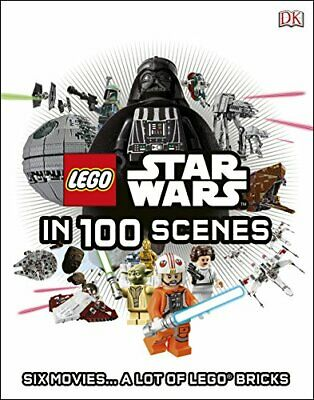 LEGO� Star Wars in 100 Scenes: Six Movies... A Lot of LEGO� Bricks by DK Book