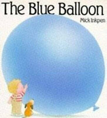 The Blue Balloon (Kipper), Inkpen, Mick Paperback Book The Cheap Fast Free Post