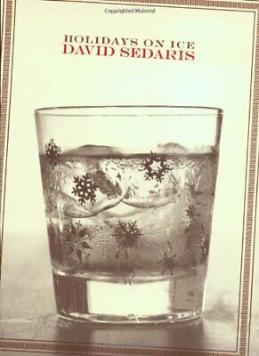 Holidays on Ice by David Sedaris Book The Cheap Fast Free Post