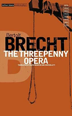 The Threepenny Opera (Bertolt Brecht Collected P... by Brecht, Bertolt Paperback