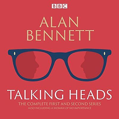The Complete Talking Heads: The classic BBC Radio 4 monologues plus A Woman of N