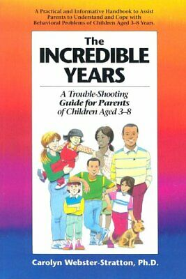 The Incredible Years: A Trouble-Shooting Gu... by Webster-Stratton, Ca Paperback