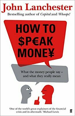 How to Speak Money by Lanchester, John Book The Cheap Fast Free Post