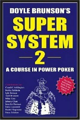Doyle Brunson's Super System II by Brunson, Doyle Book The Cheap Fast Free Post