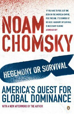 Hegemony or Survival : America's Quest for Global ... by Chomsky, Noam Paperback