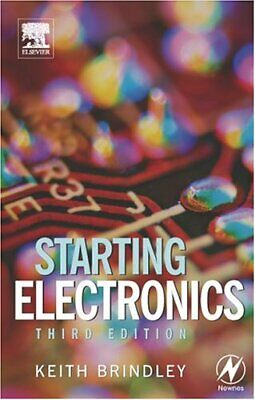 Starting Electronics by Brindley, Keith Paperback Book The Cheap Fast Free Post