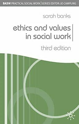 Ethics and Values in Social Work (BASW Practical So... by Banks, Sarah Paperback