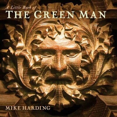 A Little Book of the Green Man by Harding, Mike Hardback Book The Cheap Fast