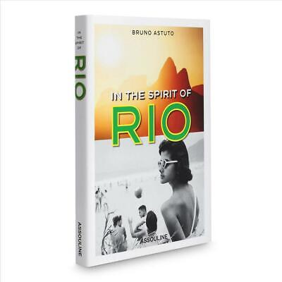 In the Spirit of Rio by Bruno Astuto Hardcover Book (English)