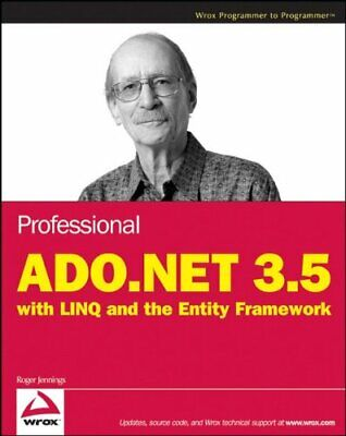 Professional ADO.NET 3.5 with LINQ and the Entit... by Jennings, Roger Paperback