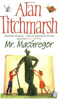 Mr MacGregor by Titchmarsh, Alan Paperback Book The Cheap Fast Free Post