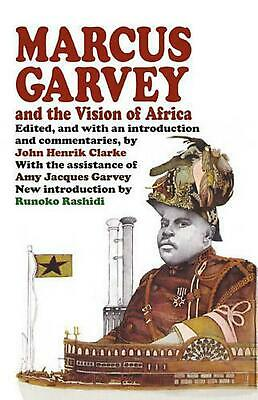 Marcus Garvey and the Vision of Africa by Paperback Book (English)